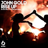 Rise Up by john gold