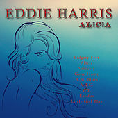 Alicia by Eddie Harris