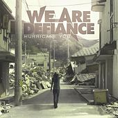 Hurricane You by We Are Defiance