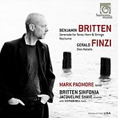 Britten: Serenade for tenor, horn & strings - Nocturne. Finzi: Dies Natalis by Various Artists