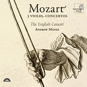 Mozart: 3 Violin Concertos by The English Concert and Andrew Manze