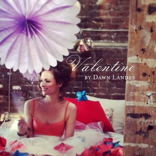 Valentine by Dawn Landes
