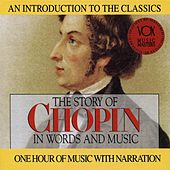 The Story of Chopin in Words and Music by Various Artists