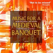Music for a Medieval Banquet by Various Artists