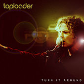 Turn It Around by Toploader