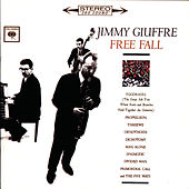 Free Fall by Jimmy Giuffre