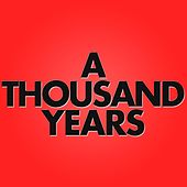 A Thousand Years by Audio Groove