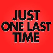 Just One Last Time by Audio Groove