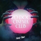Next Year von Two Door Cinema Club