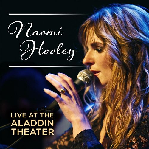 Naomi Hooley Live At the Aladdin by Various Artists