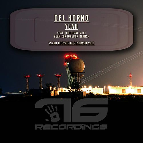 Yeah by Del Horno
