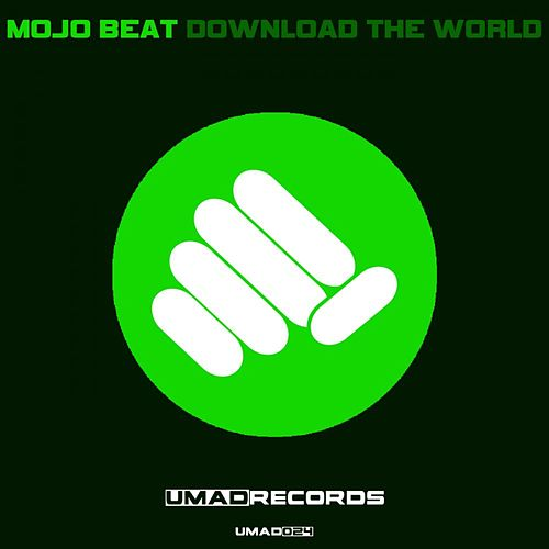 Download the World by Mojo Beat