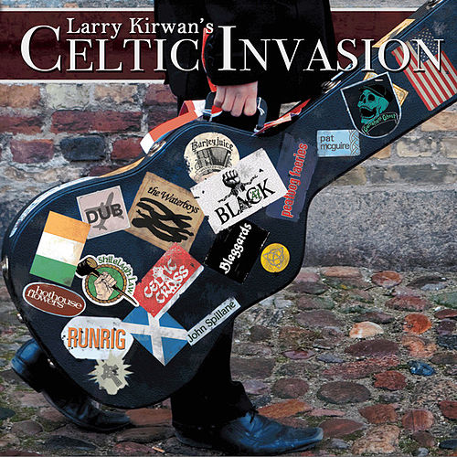 Larry Kirwan's Celtic Invasion by Various Artists