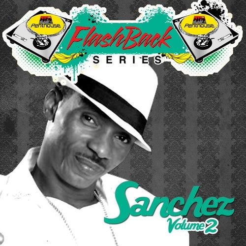 Penthouse Flashback Series (Sanchez) Vol. 2 by Sanchez