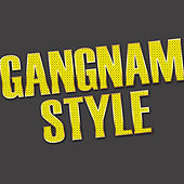 Gangnam Style - Single by Cha Cha Slide DJ's