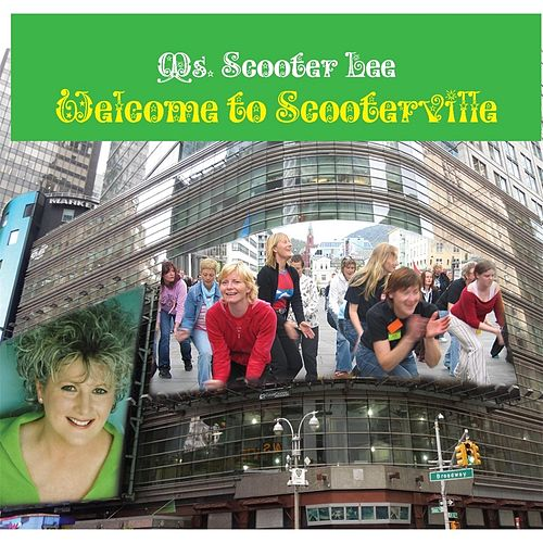 Welcome to Scooterville by Scooter Lee
