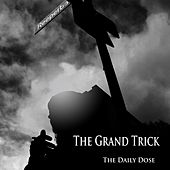 The Daily Dose by The Grand Trick