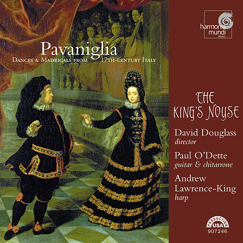 Pavaniglia - Dances & Madrigals from 17th-century Italy by Various Artists