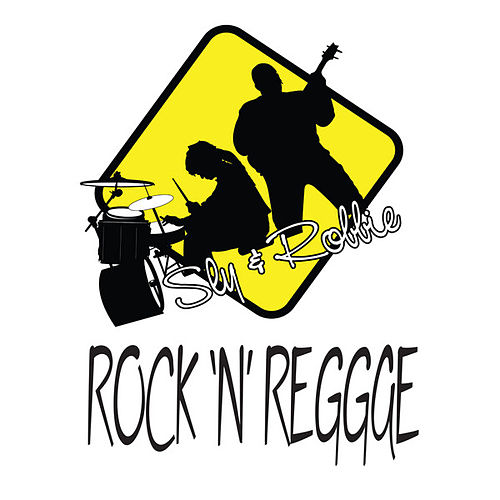 Rock 'n' Reggae by Sly and Robbie
