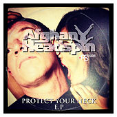Protect Your Neck EP' by Afghan Headspin