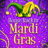 House Rockin' Mardi Gras von Various Artists