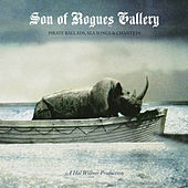 Son Of Rogues Gallery: Pirate Ballads, Sea Songs & Chanteys von Various Artists