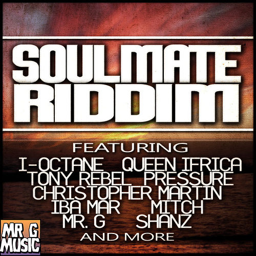 Soul Mate Riddim by Various Artists