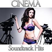 Cinema (Soundtrack Hits) by The Soundtrack Orchestra