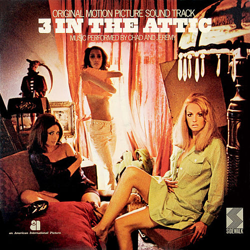 3 In The Attic by Chad and Jeremy