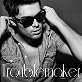 Troublemaker by Trouble Maker