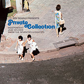 Kev Beadle presents Private Collection by Various Artists