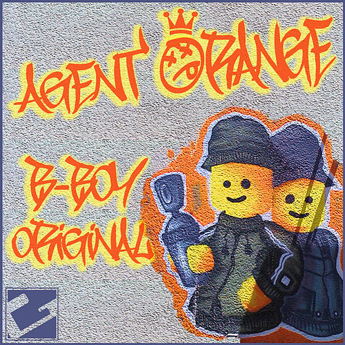 B-Boy Original by Agent Orange