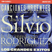 Cuba Classics 1: Canciones Urgentes... by Silvio Rodriguez