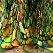 Kiwi: On the Move by Kiwi