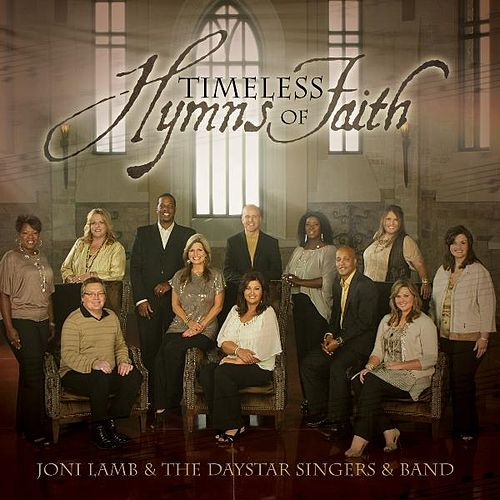 Timeless Hymns of Faith by Joni Lamb
