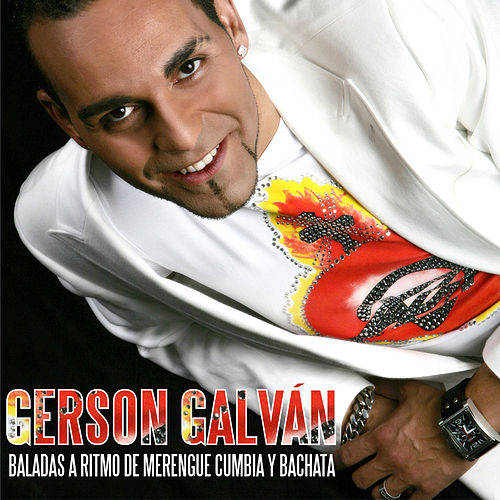 Baladas a Ritmo de Merengue Cumbia y Bachata by Gerson Galván