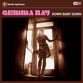 Down Baby Down by Gemma Ray