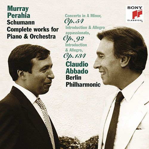 Schumann: Piano Concerto; Concert Pieces Op. 92 & 134 by Berlin Philharmonic Orchestra