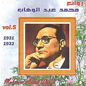 Rawae Mohamed Abdel Wahab, Vol. 5: 1931-1932 by Mohamed Abdel Wahab