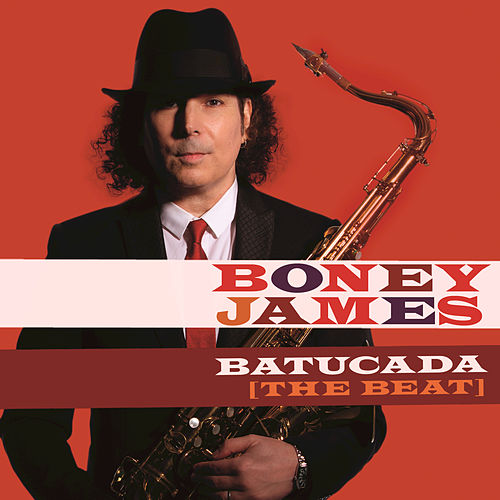 Batucada (The Beat) by Boney James