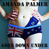 Amanda Palmer Goes Down Under by Amanda Palmer