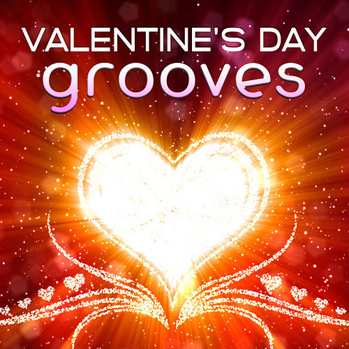 Valentine's Day Grooves by Various Artists