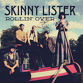 Rollin' Over - Single by Skinny Lister