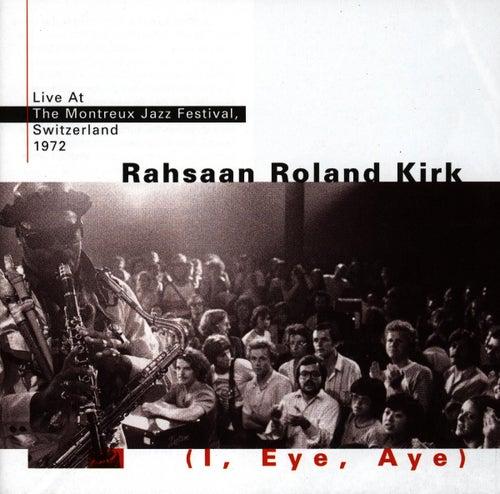 I, Eye, Aye by Rahsaan Roland Kirk
