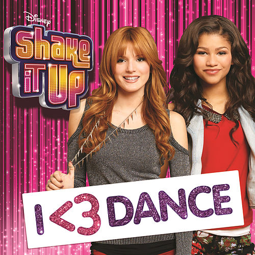 Shake It Up: I <3 Dance by Various Artists
