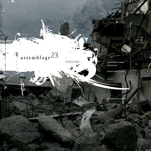 Ground by Assemblage 23