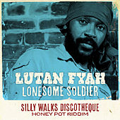 Lonesome Soldier by Lutan Fyah