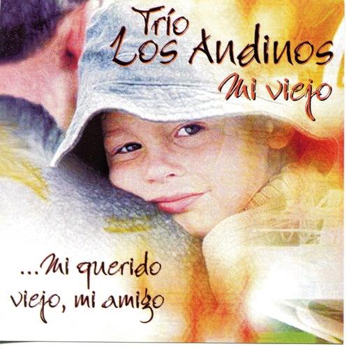Mi Querido Viejo, Mi Amigo by Trío Los Andinos