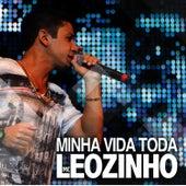 Minha Vida Toda - Single by MC Leozinho