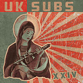 XXIV (Expanded Edition) by U.K. Subs